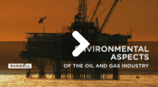 Environmental aspects of the oil and gas industry